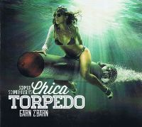 Cover Schmidi Schmidhauser's Chica Torpedo - Gärn z'Bärn