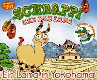 Cover Schnappi und das Lama - Ein Lama in Yokohama