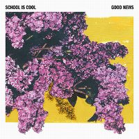 Cover School Is Cool - Good News