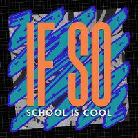 Cover School Is Cool - If So
