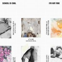 Cover School Is Cool - I'm Not Fine