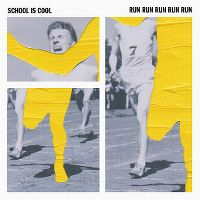 Cover School Is Cool - Run Run Run Run Run