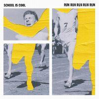 Cover School Is Cool - Run Run Run Run Run