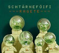Cover Schtärneföifi - Ragete