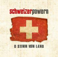 Cover Schweizer Powern - D Stimm vom Land