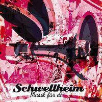Cover Schwellheim - Musik für di