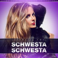 Cover Schwesta Ewa - Schwesta Schwesta