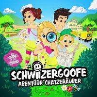 Cover Schwiizergoofe - Abentüür Chatzeräuber