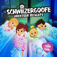 Cover Schwiizergoofe - Abentüür iischlafe