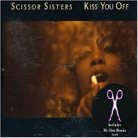 Cover Scissor Sisters - Kiss You Off