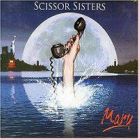 Cover Scissor Sisters - Mary