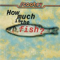 Cover Scooter - How Much Is The Fish?