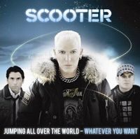 Cover Scooter - Jump All Over The World - Whatever You Want