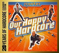 Cover Scooter - Our Happy Hardcore