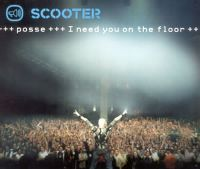 Cover Scooter - Posse - I Need You On The Floor