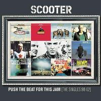 Cover Scooter - Push The Beat For This Jam (The Singles 98-02)