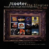 Cover Scooter - The Singles 94/98 - Rough And Tough And Dangerous