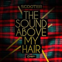 Cover Scooter - The Sound Above My Hair