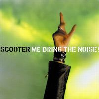 Cover Scooter - We Bring The Noise!