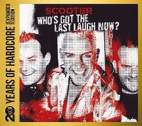 Cover Scooter - Who's Got The Last Laugh Now?