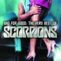 Cover Scorpions - Bad For Good: The Very Best Of Scorpions