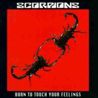 Cover Scorpions - Born To Touch Your Feelings