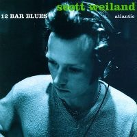 Cover Scott Weiland - 12 Bar Blues