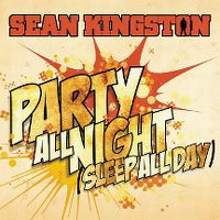 Cover Sean Kingston - Party All Night (Sleep All Day)