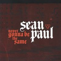 Cover Sean Paul - Never Gonna Be The Same