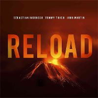 Cover Sebastian Ingrosso / Tommy Trash / John Martin - Reload