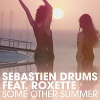 Cover Sebastien Drums feat. Roxette - Some Other Summer