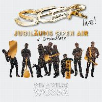Cover Seer - Live! Jubiläums Open Air in Grundlsee - wie a wilds Wossa
