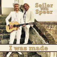 Cover Seiler und Speer - I Was Made