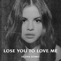 Cover Selena Gomez - Lose You To Love Me