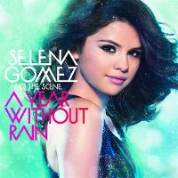 Cover Selena Gomez & The Scene - A Year Without Rain