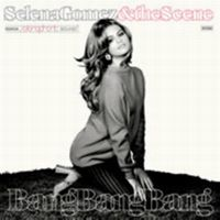 Cover Selena Gomez & The Scene - Bang Bang Bang