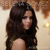 Cover Selena Gomez & The Scene - Round & Round
