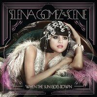 Cover Selena Gomez & The Scene - When The Sun Goes Down