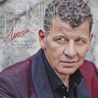 Cover Semino Rossi - Amor - Die schönsten Liebeslieder aller Zeiten