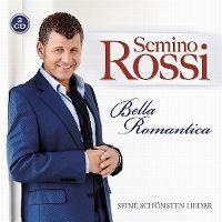 Cover Semino Rossi - Bella romantica - Seine schönsten Lieder