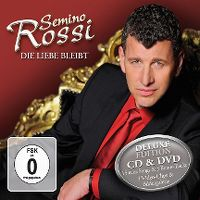 Cover Semino Rossi - Die Liebe bleibt