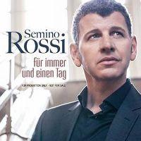 Cover Semino Rossi - Für immer und einen Tag