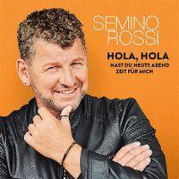 Cover Semino Rossi - Hola, hola - hast Du heute Abend Zeit für mich