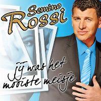 Cover Semino Rossi - Jij was het mooiste meisje