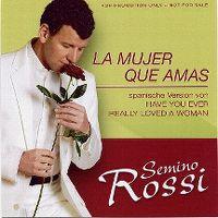 Cover Semino Rossi - La mujer que amas