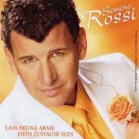 Cover Semino Rossi - Lass meine Arme dein Zuhause sein