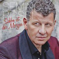 Cover Semino Rossi - Schön ist der Morgen