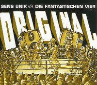 Cover Sens Unik vs. Die Fantastischen Vier - Original