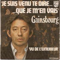 Cover Serge Gainsbourg - Je suis venu te dire que je m'en vais