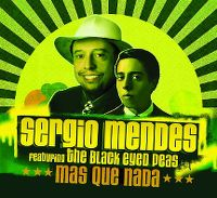 Cover Sergio Mendes feat. The Black Eyed Peas - Mas que nada